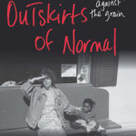 "Debra Monroe On Transracial Adoption and ""On the Outskirts of Normal"""