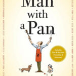"Talking About Men in the Kitchen with John Donohue, Author of ""Man with a Pan"""