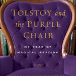 "Talking About a Year of Reading with Nina Sankovitch, Author of ""Tolstoy and the Purple Chair"""