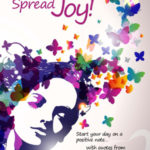 """believe in yourself ~ inspire others ~ spread joy!"" by amy wise"