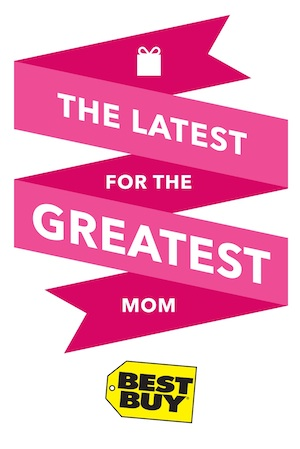 Best Buy Mother's Day gifts