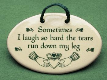 Laugh so hard plaque
