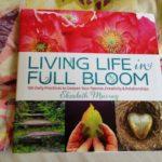 elizabeth murray on living life in full bloom
