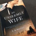 """an unseemly wife"" by e.b. moore, plus a book giveaway"