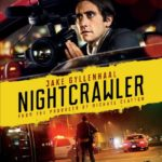"win a copy of ""nightcrawler"" starring jake gyllenhaal!"